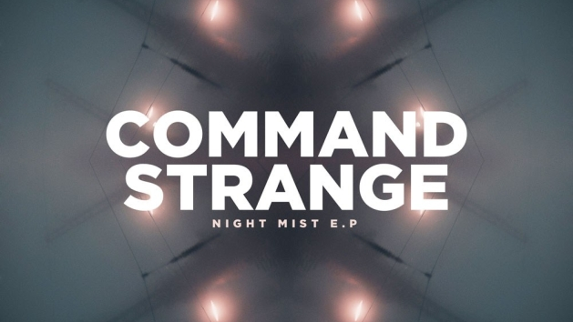 command_strange_night_mist_ep
