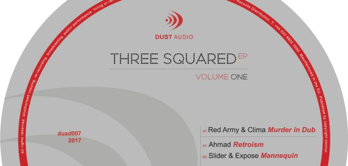VA – 3 Squared EP Vol. 1 (Dust Audio)