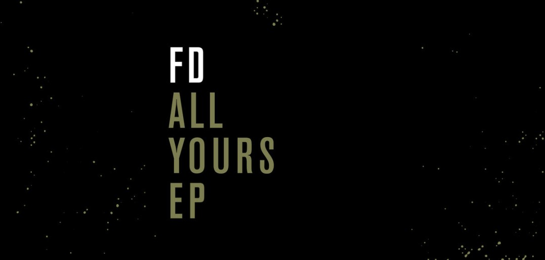 FD – All Yours EP (Sunandbass Recordings)